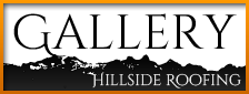 Gallery by Hillside Roofing & Gutter, certified roofing contractor